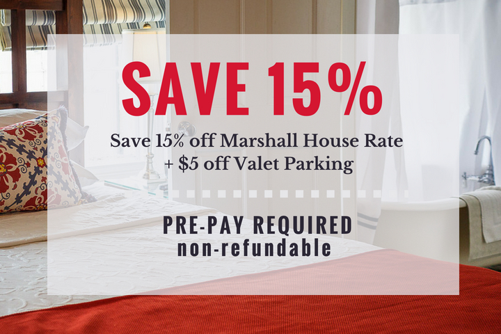 Our Savannah Hotel's Advanced Purchase Rate (APR) Special